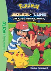 Pokémon - Soleil et Lune T.15 ; un rival flamboyant - Couverture - Format classique