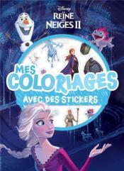 Mes coloriages avec stickers ; la Reine des Neiges 2 - Couverture - Format classique