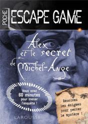 Escape game de poche ; Alex et le secret de Michel-Ange - Couverture - Format classique
