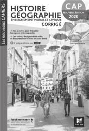 Les nouveaux cahiers ; histoire-géographie-EMC ; CAP ; corrigé (édition 2020) - Couverture - Format classique