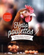 Hello poulettes ! le guide pour accueillir ses premières poules - Couverture - Format classique
