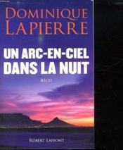 Un arc-en-ciel dans la nuit - Couverture - Format classique
