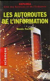 Les Autoroutes De L'Information - Intérieur - Format classique