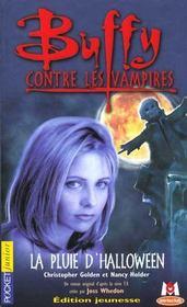 Buffy contre les vampires T.2 ; la pluie d'Halloween - Intérieur - Format classique