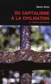 Du capitalisme à la civilisation ; la longue transition - Intérieur - Format classique