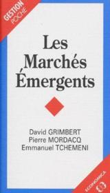 Les marchés émergents - Couverture - Format classique