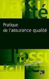 Pratique de l'assurance qualite - Couverture - Format classique