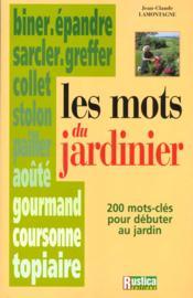 Les mots du jardinier - Couverture - Format classique