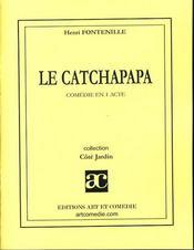Le catchapapa - Intérieur - Format classique
