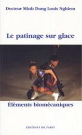 Le patinage sur glace ; éléments biomécaniques - Couverture - Format classique