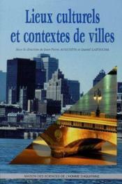 Lieux culturels et contextes de villes - Couverture - Format classique