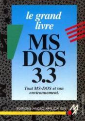 Le grand livre MS-DOS 3.3 - Couverture - Format classique