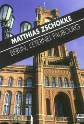 Berlin, l'éternel faubourg - Intérieur - Format classique