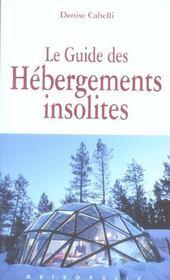 Hebergements insolites. le guide - Intérieur - Format classique