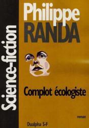 Complot ecologiste - Couverture - Format classique