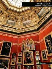 The musée Condé in Domain of Chantilly - Couverture - Format classique