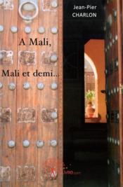 A Mali, Mali et demi - Couverture - Format classique