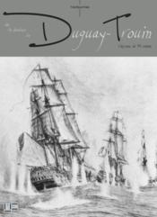 Les aventures houleuses du Duguay-Trouin, vasseau de 74 canons - Couverture - Format classique