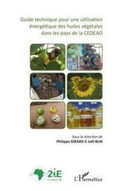 Guide technique pour une utilisation énergétique des huiles végétales de la CEDEAO - Couverture - Format classique