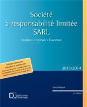 Société à responsabilité limitée - SARL (édition 2013/2014) - Couverture - Format classique