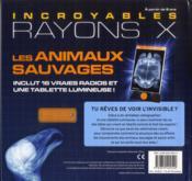 Fabuleux rayons X ; les animaux sauvages - 4ème de couverture - Format classique
