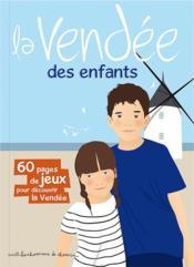 La Vendée des enfants - Couverture - Format classique