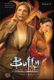 Buffy contre les vampires, saison 9 t.3 ; protection - Couverture - Format classique