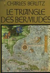 Le Triangle Des Bermudes. - Couverture - Format classique
