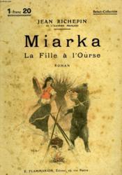 Miarka. La Fille A L'Ourse. Collection : Select Collection N° 73 - Couverture - Format classique