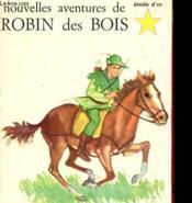 Nouvelles Aventures De Robin Des Bois - Couverture - Format classique