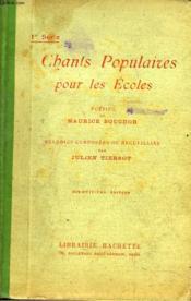 CHANTS POPULAIRES POUR LES ECOLES. 18e EDITION. - Couverture - Format classique