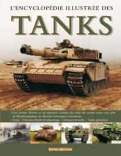 L'encyclopédie illustrée des tanks - Couverture - Format classique
