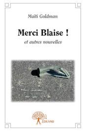 Merci Blaise ! - Couverture - Format classique