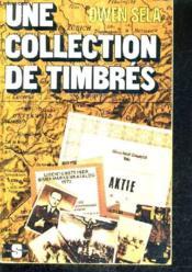 Une Collection De Timbres. - Couverture - Format classique