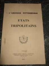 L'Univers Pittoresque. Les Etats Tripolitains. - Couverture - Format classique