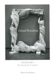 Shadows ; au bord de l'ombre - Couverture - Format classique