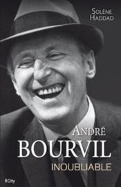 André Bourvil ; l'inoubliable - Couverture - Format classique