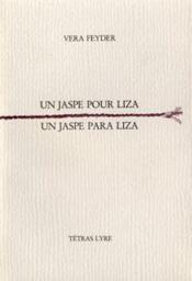 Un jaspe pour Liza ; un jaspe para Liza - Couverture - Format classique