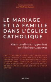 Le mariage et la famille dans l'Eglise catholique - Couverture - Format classique