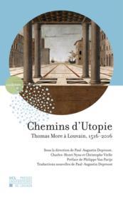 Chemins d'utopie. thomas more a louvain, 1516-2016 - Couverture - Format classique