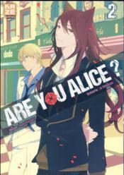 Are you Alice ? t.2 - Couverture - Format classique