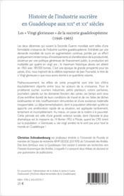 Histoire de l'industrie sucrière en Guadeloupe au XIXe et XXe siècles ; les « Vingt glorieuses » de la sucrerie guadeloupéenne (1946-1965) - Couverture - Format classique