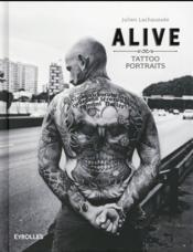 Alive ; tattoo portraits (2e édition) - Couverture - Format classique