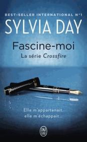 Crossfire T.4 ; fascine-moi - Couverture - Format classique