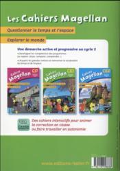 Magellan ; questionner le temps et l'espace ; CE1 ; cahier de l'élève (édition 2016) - 4ème de couverture - Format classique