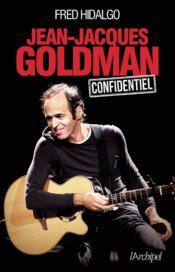Jean-Jacques Goldman confidentiel - Couverture - Format classique