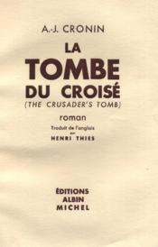 La tombe du croisé. - Couverture - Format classique