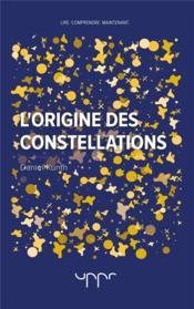 L'origine des constellations - Couverture - Format classique