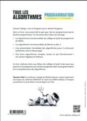 Tous les algorithmes ; programmation avec algobox et python ; du collège au lycée ; du brevet au bac (édition 2017) - 4ème de couverture - Format classique