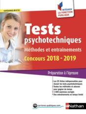 Tests psychotechniques ; méthodes et entraînements (édition 2018/2019) - Couverture - Format classique